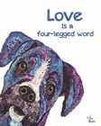 Love is a Four-Legged Word by Lisa Morales art print