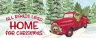 Dog Days of Christmas - Roads Lead Home by Tara Reed art print