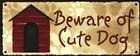 Beware of Cute Dog by SD Graphics Studio art print