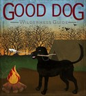 Good Dog Wilderness Guide by Good Dog Studios art print