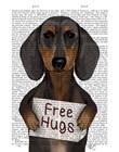 Dachshund Free Hugs by Fab Funky art print