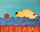 Life Is A Ball Gold Golden by Stephen Huneck art print