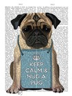 Hug a Pug by Fab Funky art print