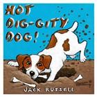 Hot Dig-Gity Dog! by Janet Kruskamp art print
